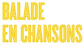 Balade en Chansons